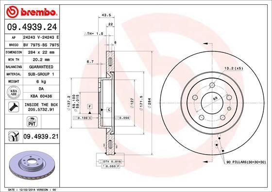 Origine Système de freinage BREMBO 09.4939.24 (Ø: 284mm, Nbre de trous: 5, Épaisseur du disque de frein: 22mm)