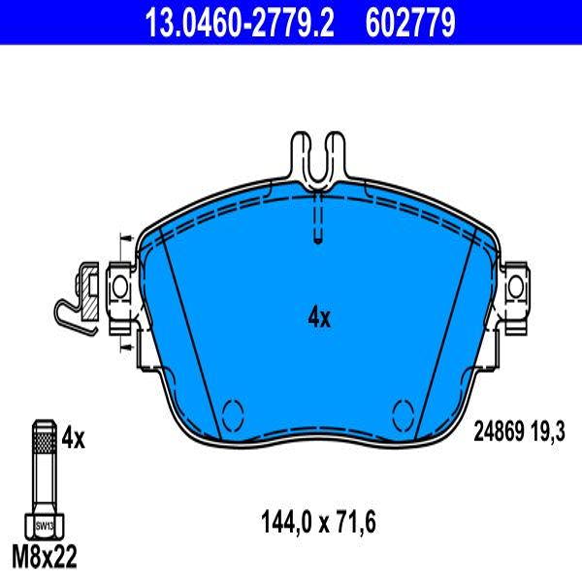 ATE: Original Bremsklötze 13.0460-2779.2 (Höhe: 71,6mm, Breite: 144,0mm, Dicke/Stärke: 19,3mm)
