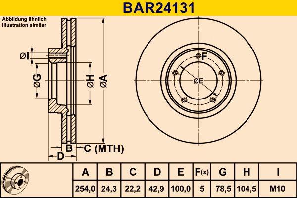 Купете BAR24131 Barum вентилиран Ø: 254,0мм, брой на дупките: 5, дебелина на спирачния диск: 24,3мм Спирачен диск BAR24131 евтино