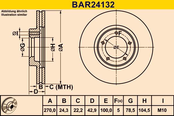 Купете BAR24132 Barum вентилиран Ø: 270,0мм, брой на дупките: 5, дебелина на спирачния диск: 24,3мм Спирачен диск BAR24132 евтино