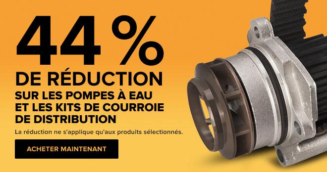 44 % de réduction ! sur les pompes à eau et les kits de courroie de distribution