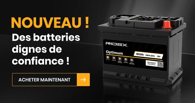 NOUVEAU ! Des batteries dignes de confiance !