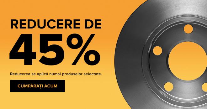 REDUCERE DE 45%!