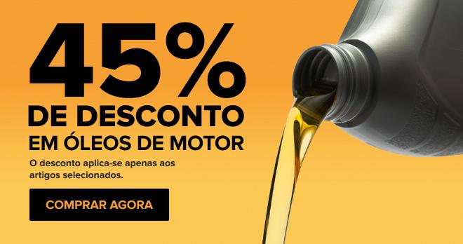 -45 % em óleos de motor