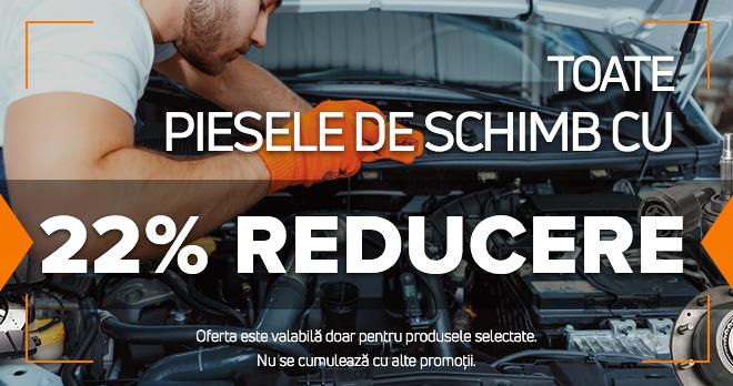 22% de reducere la piesele de schimb care va plăc atât de mult