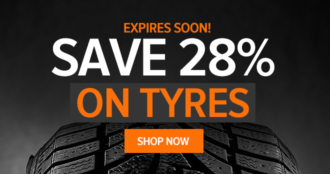 Expires soon! Save 28 % on tyres - Shop now!