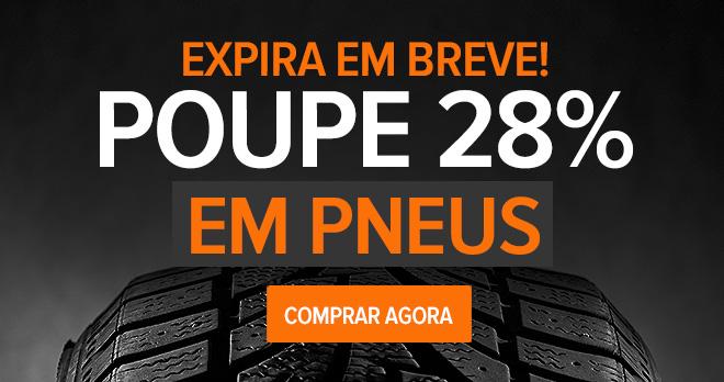 Expira em breve! Poupe 28 % em pneus - Comprar agora!