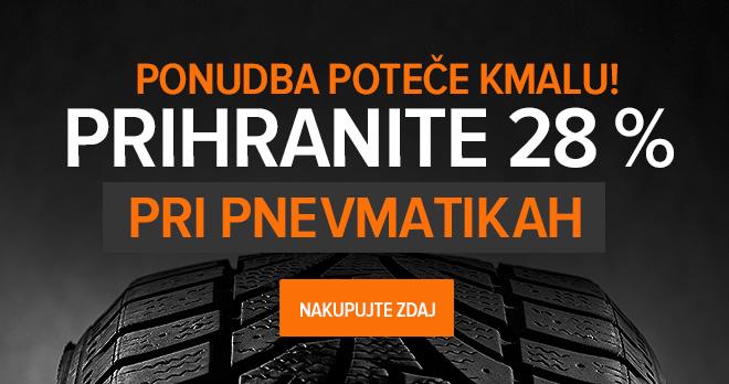 Poteče kmalu! Prihranite 28 % na pnevmatikah - Nakupuj zdaj!
