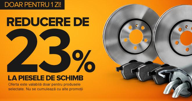 23% de reducere la piesele de schimb care va plăc atât de mult