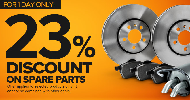 23% discount in spare parts you love so much