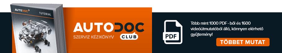 AUTODOC CLUB: Több mint 1000 PDF-ből és 1600 videóútmutatóból álló, könnyen elérhető gyűjtemény!