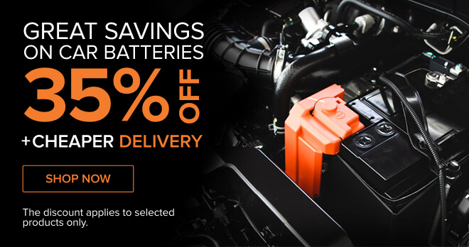 Great savings on car batteries 35% OFF + cheaper delivery - Shop now! The discount applies to selected products only.