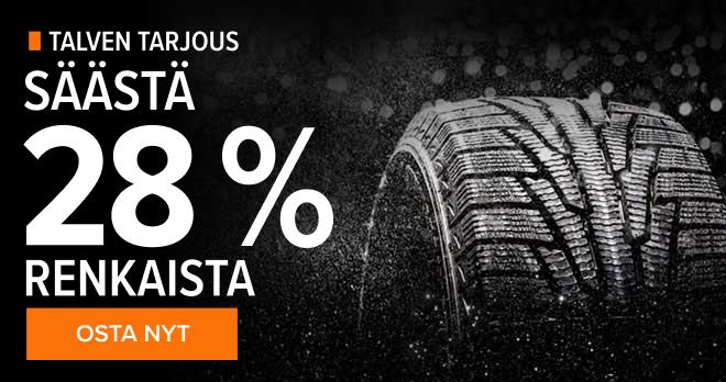 Talven tarjous! Säästä 28 % renkaista - Osta nyt!