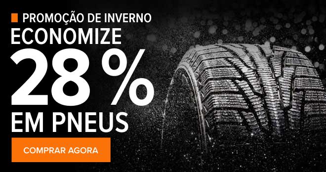 Promoção de inverno! Economize 28% em pneus - Comprar agora!