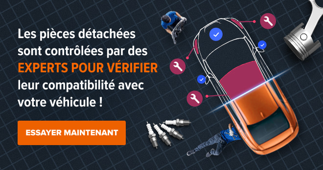 Les pièces détachées sont contrôlées par des experts pour vérifier leur compatibilité avec votre véhicule ! Essayer maintenant !