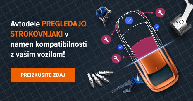 Avtodele pregledajo strokovnjaki v namen kompatibilnosti z vašim vozilom! Preizkusite zdaj!