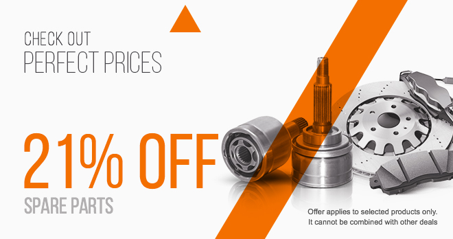21% discount in spare parts you love so much